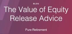The Value of Equity Release Advice - Pure Retirement